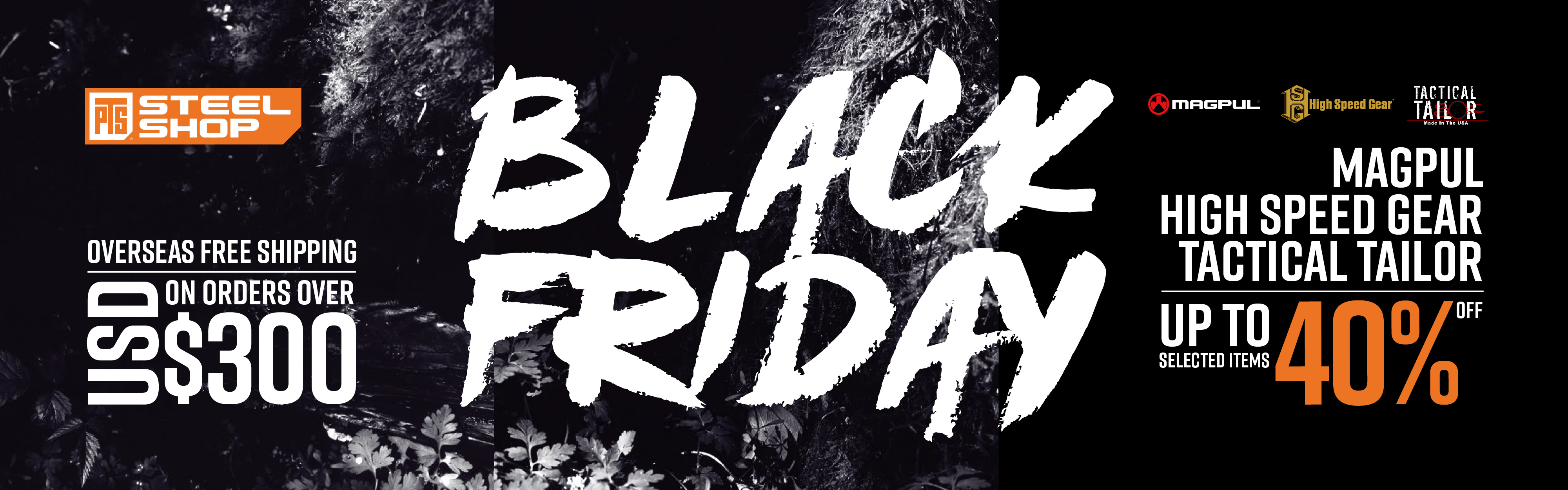 PTS Steel Shop Black Friday sale,Magpul,high speed gear,tactical tailor,up to 40%