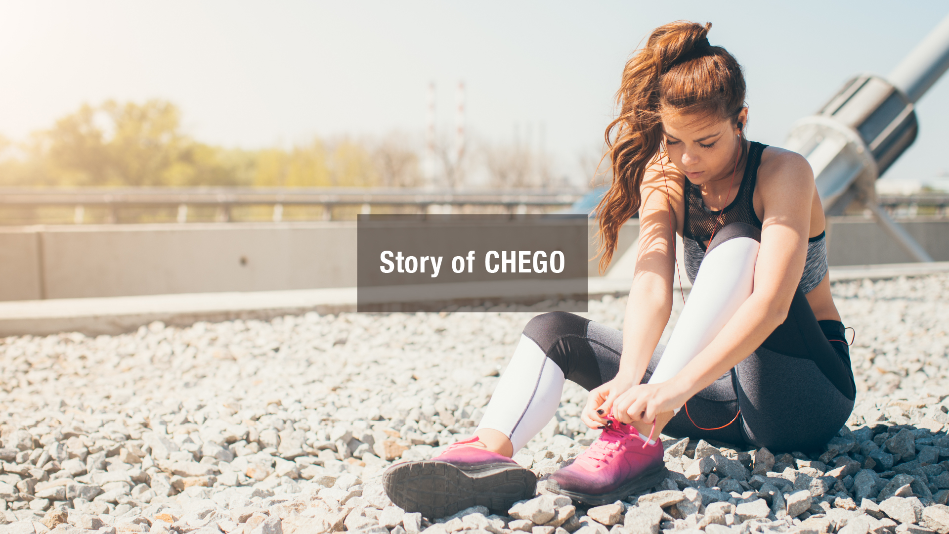 Story of CHEGO