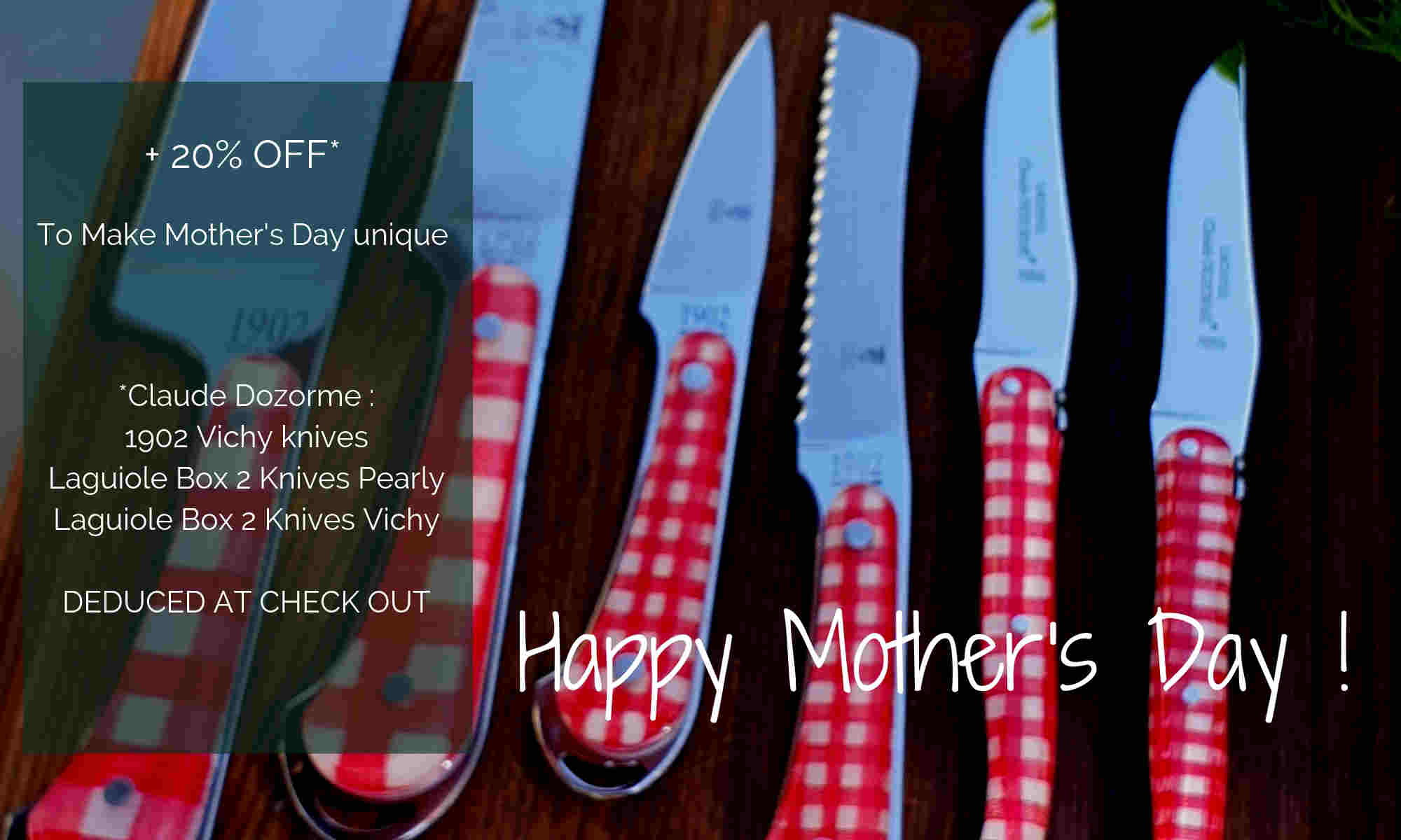 Happy Mother's Day promotion on Claude Dozorme Vichy knives