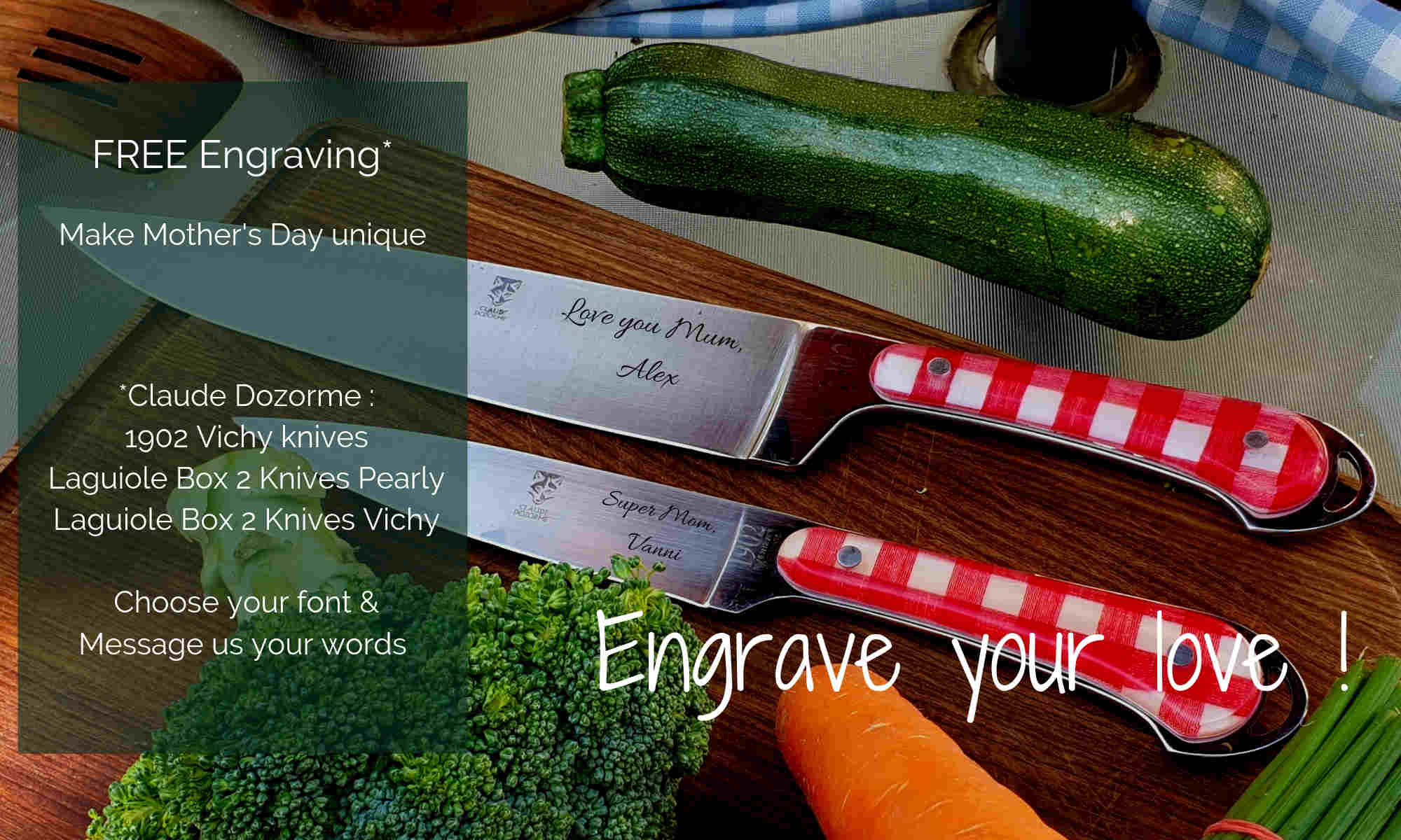 Engrave your Love on for Mother's day on Claude Dozorme Vichy knives