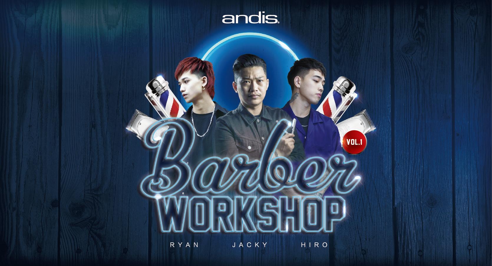 ANDIS 精緻男士理髮技術研討會, Barber workshop Vol.1