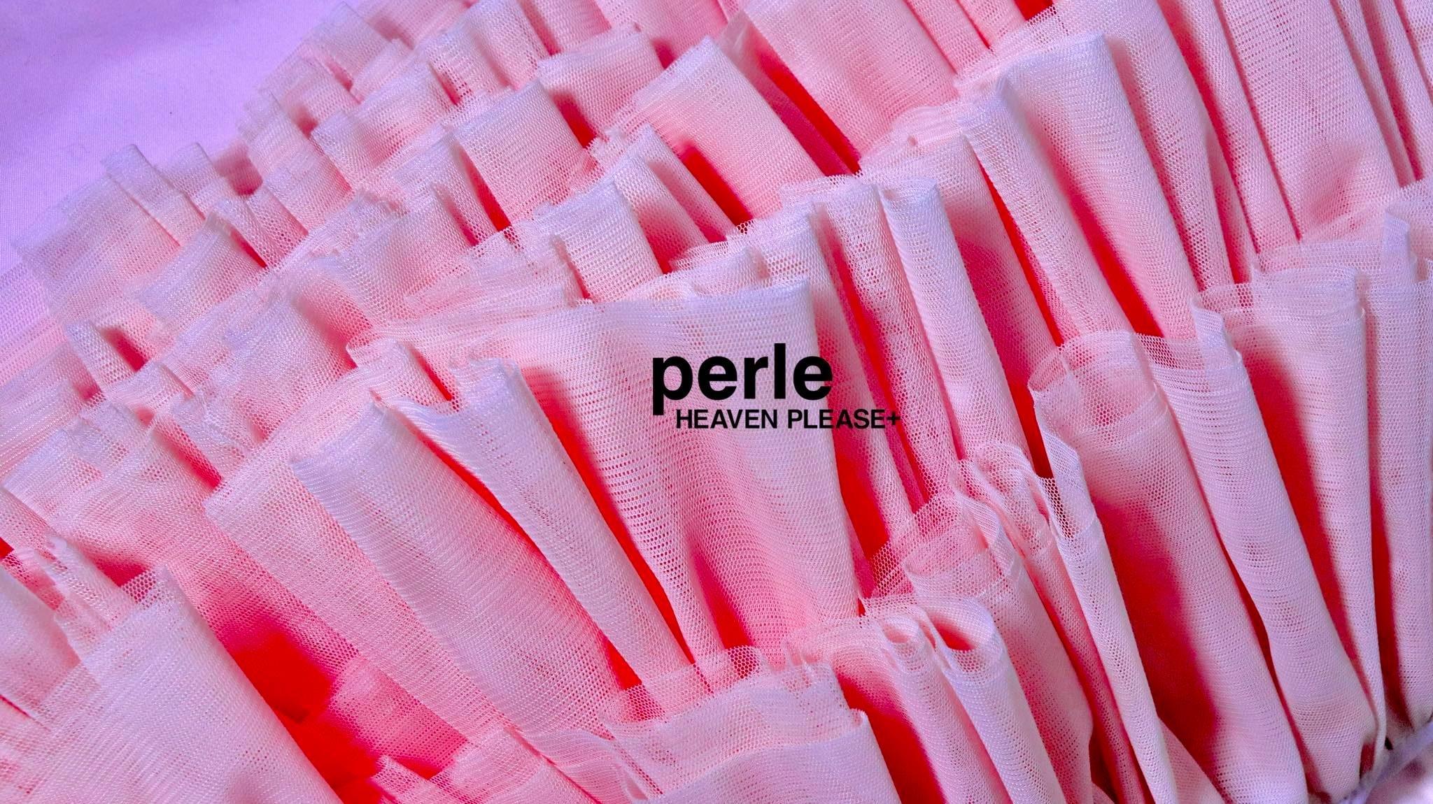 Perle by HEAVEN PLEASE+