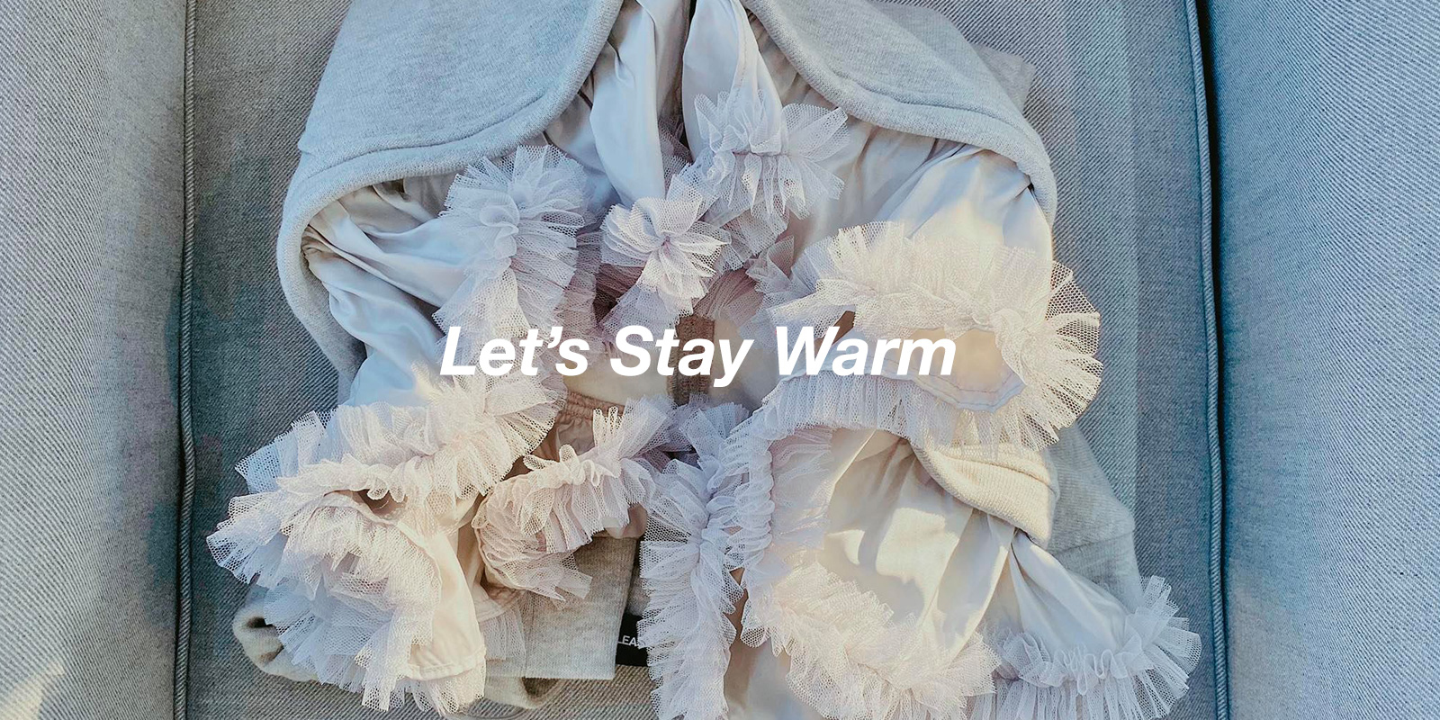 Let's Stay Warm