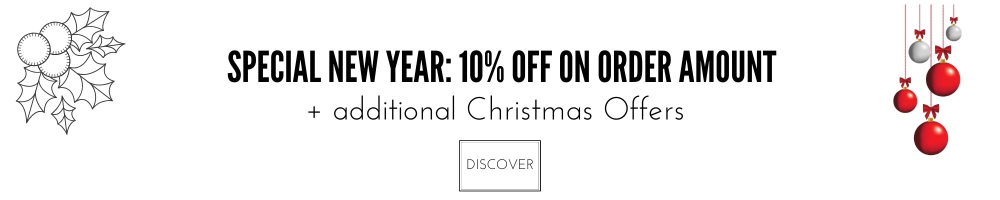 10% OFF on order amount + Additional Christmas Offers