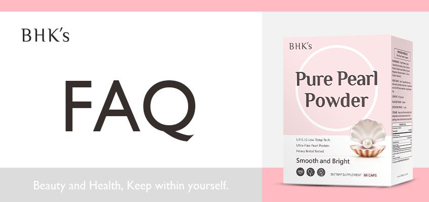 BHK's 專利珍珠粉Q & A